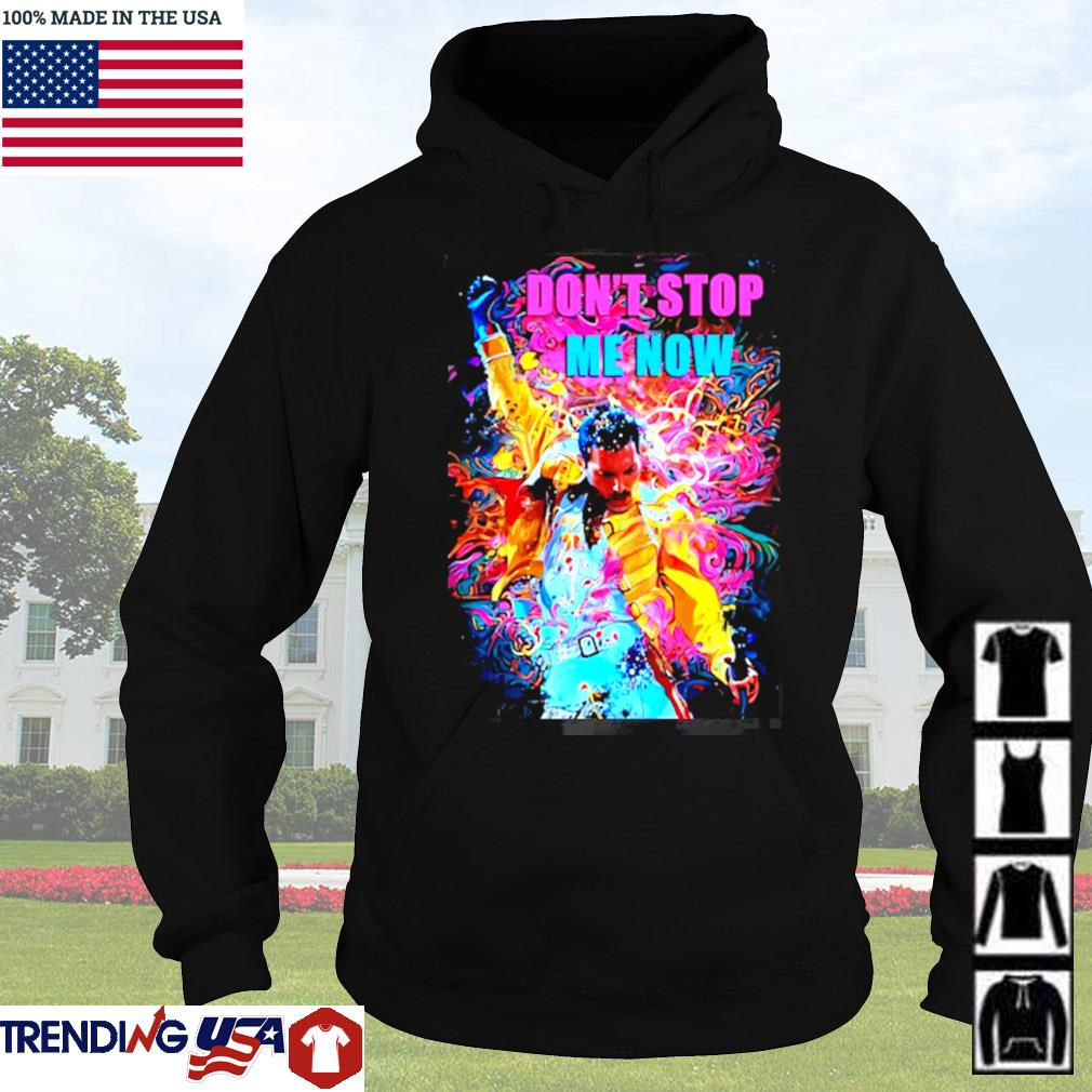 Freddie Mercury don't stop me now art s Hoodie