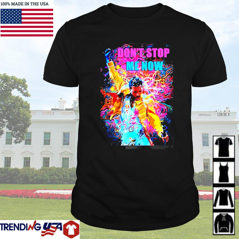 Freddie Mercury don't stop me now art shirt