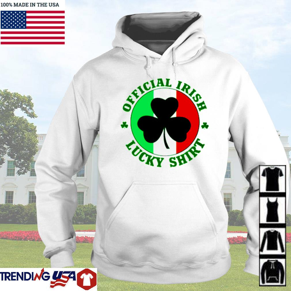 Official Irish lucky St. Patrick's day s Hoodie