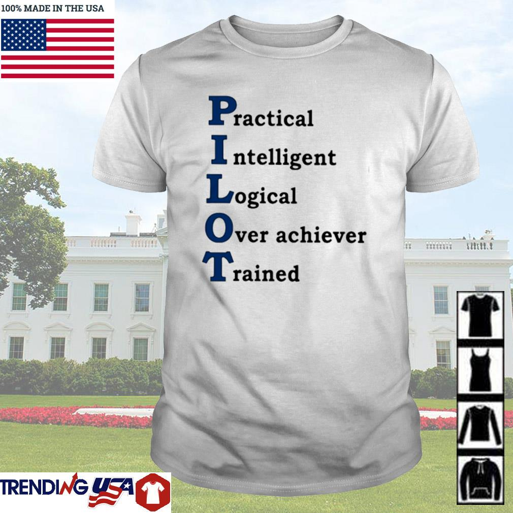 Practical intelligent logical over achiever trained shirt