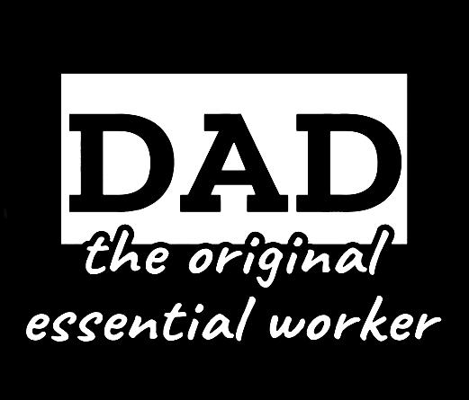 Dad the original essential worker T-shirt