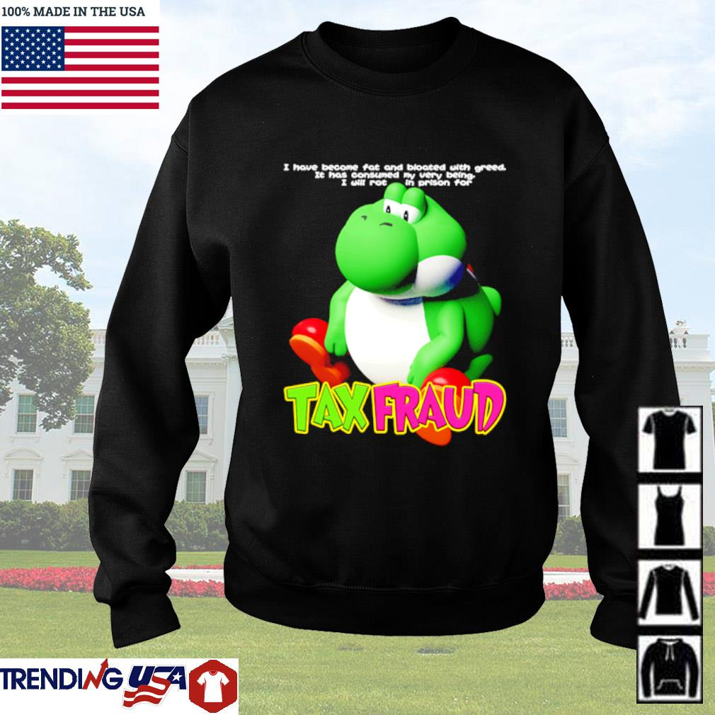 Frog Tax Fraud I have become fat and bloated with greed it has consumed my very being Sweater