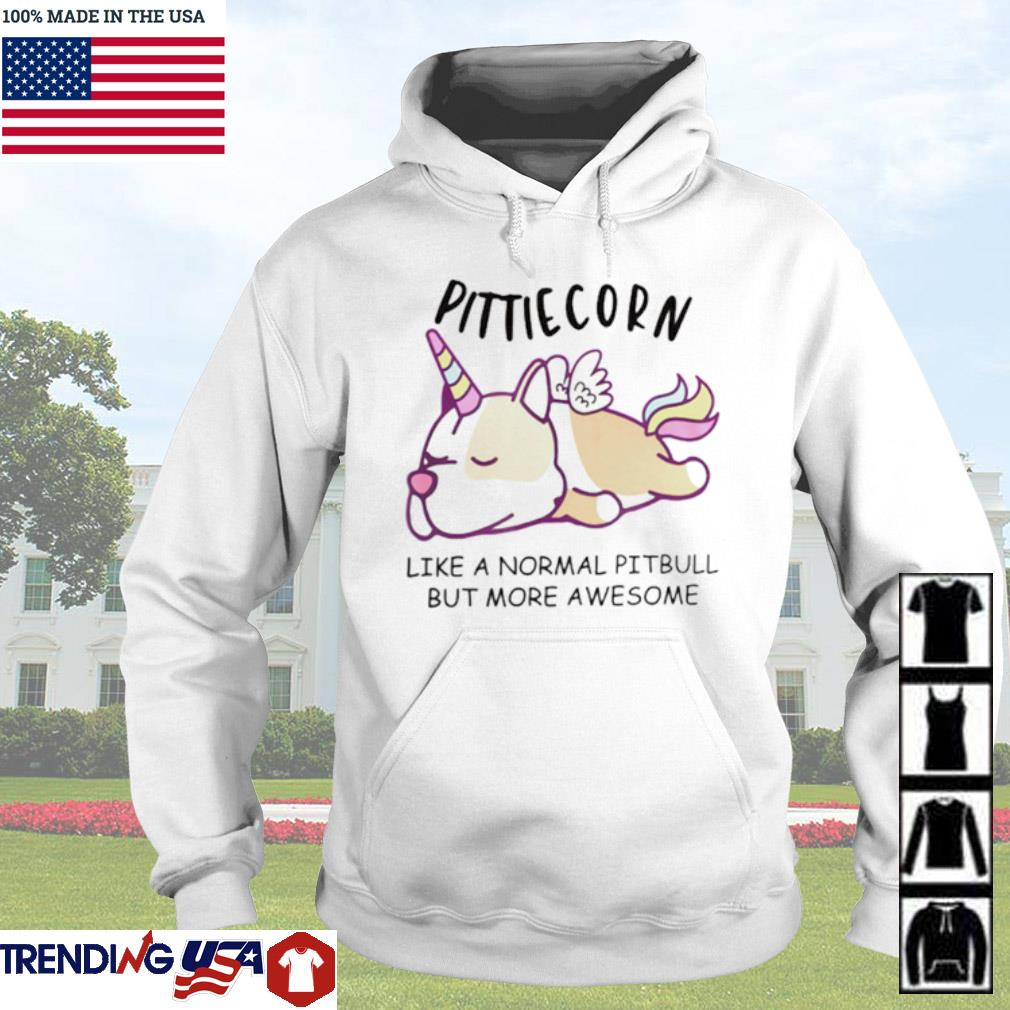 Pittiecorn like normal pitbull but more awesome Hoodie