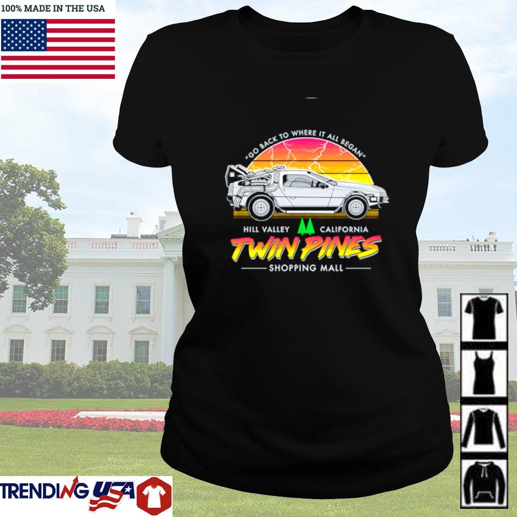 Twin Pines go back to where it all began Hill Valley California Ladies tee