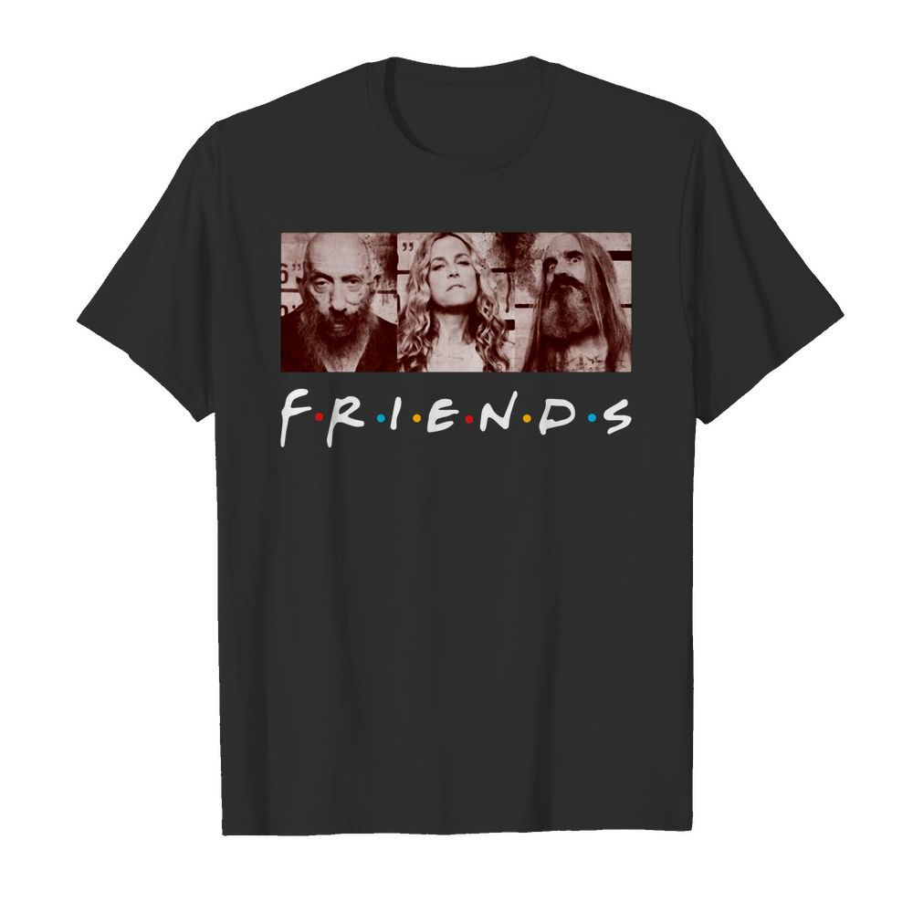 Rob Zombie 3 from hell Friends TV Show Shirt