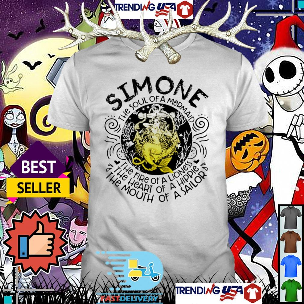 Simone the soul of a mermaid the fire of a lioness the heart of a hippie shirt