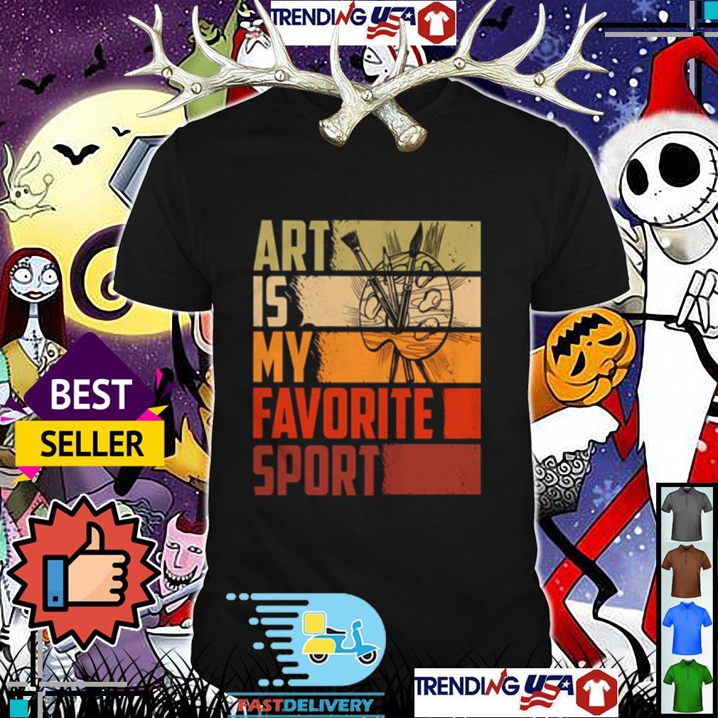 Art is my favorite sport shirt