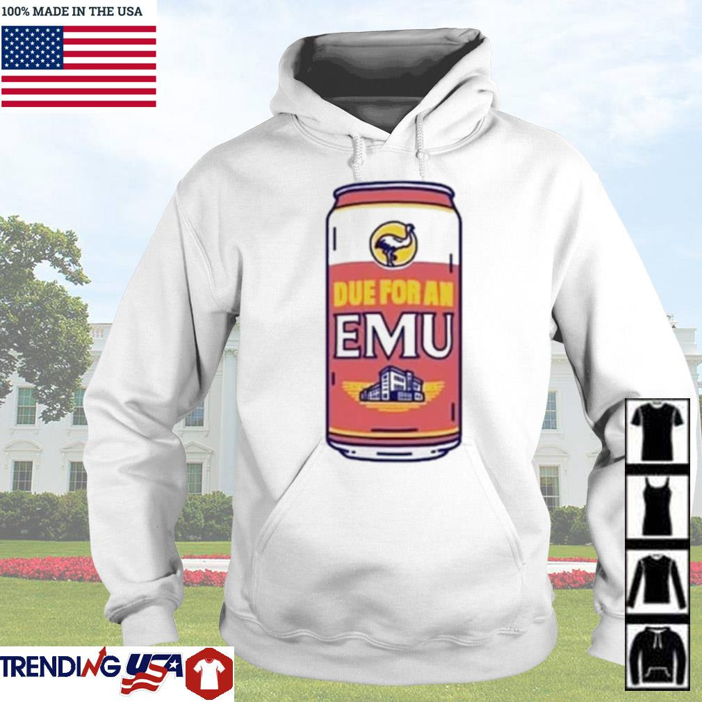 Due for an EMU s Hoodie White