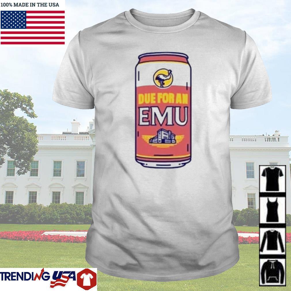 Due for an EMU shirt
