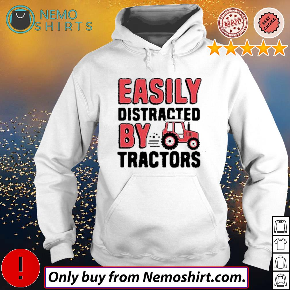 Farmer Easily distracted by tractors s Hoodie white