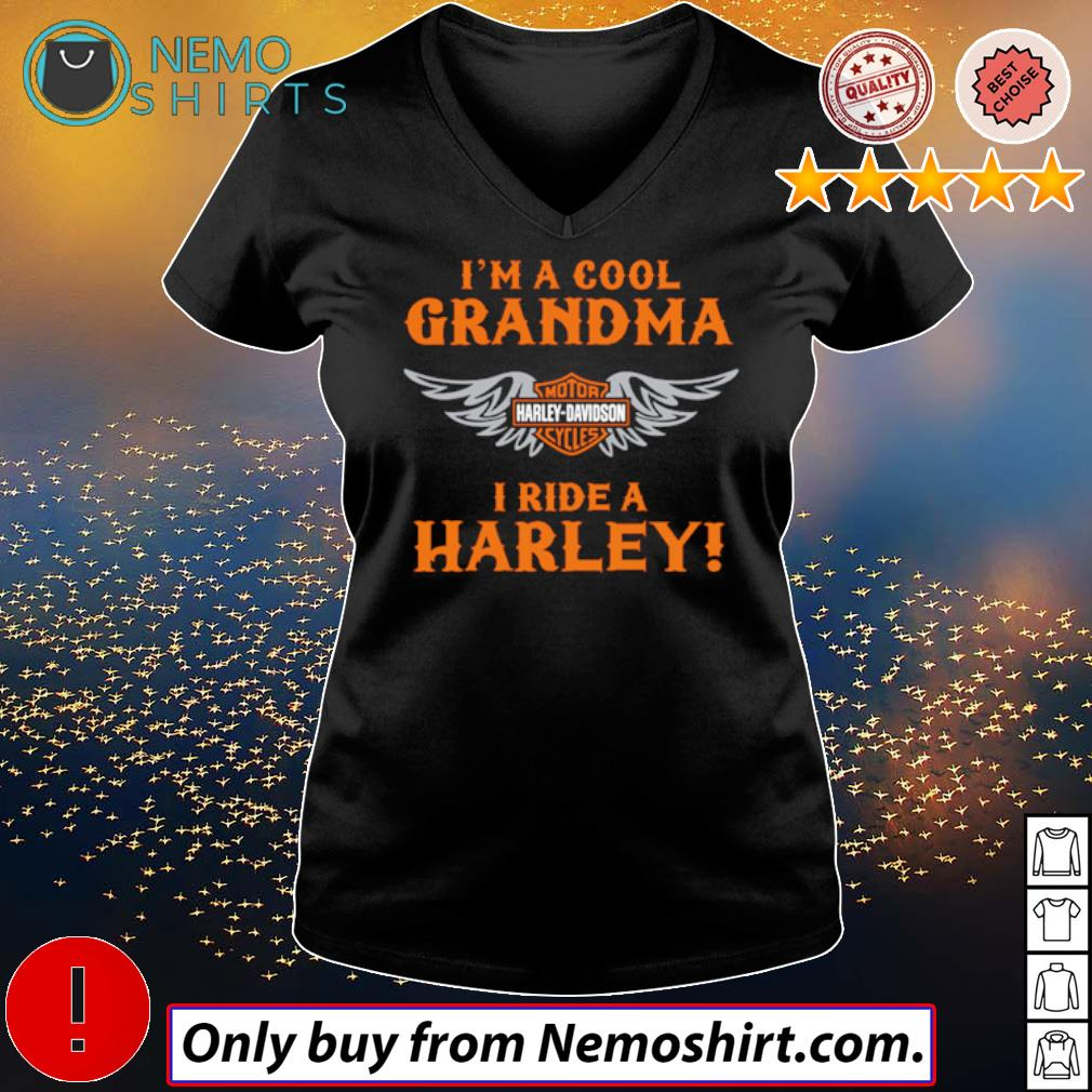 I am a cool grandma Motor Harley-Davidson cycles I ride a Harley s V-neck Ladies Black