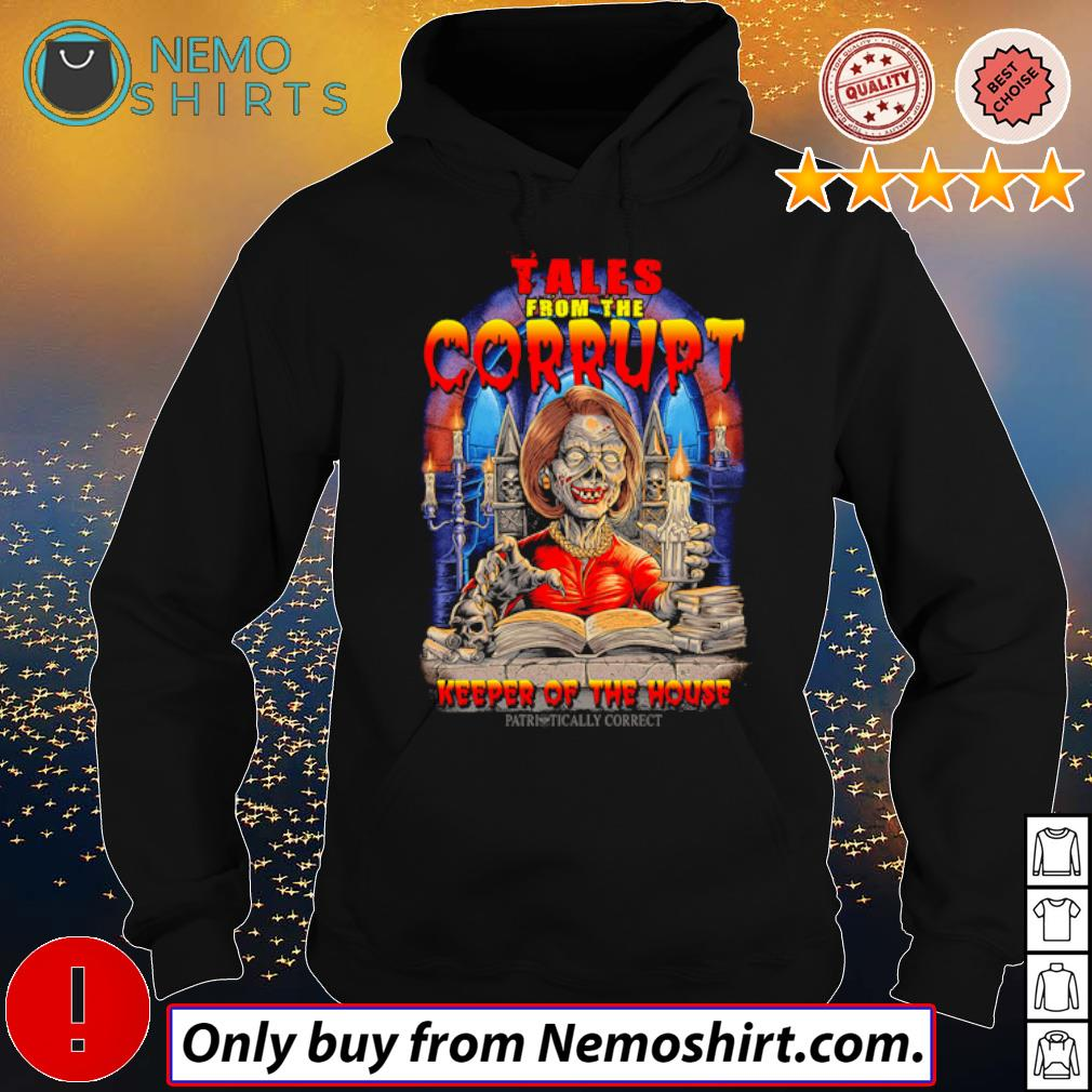 Nancy Pelosi Skeleton Tales from the Corrupt keeper of the house s Hoodie Black