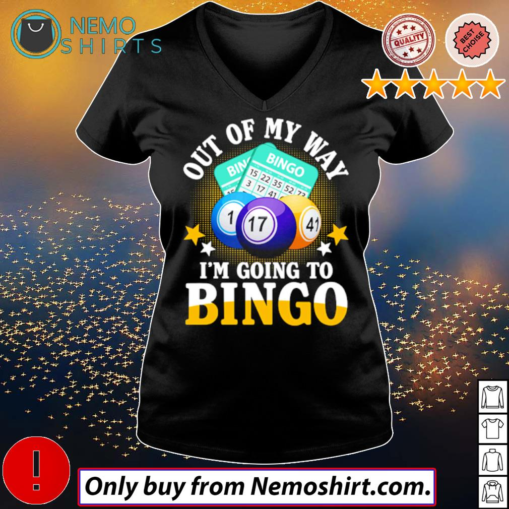Play Bingo Out of my way I'm going to Bingo s V-neck Ladies Black