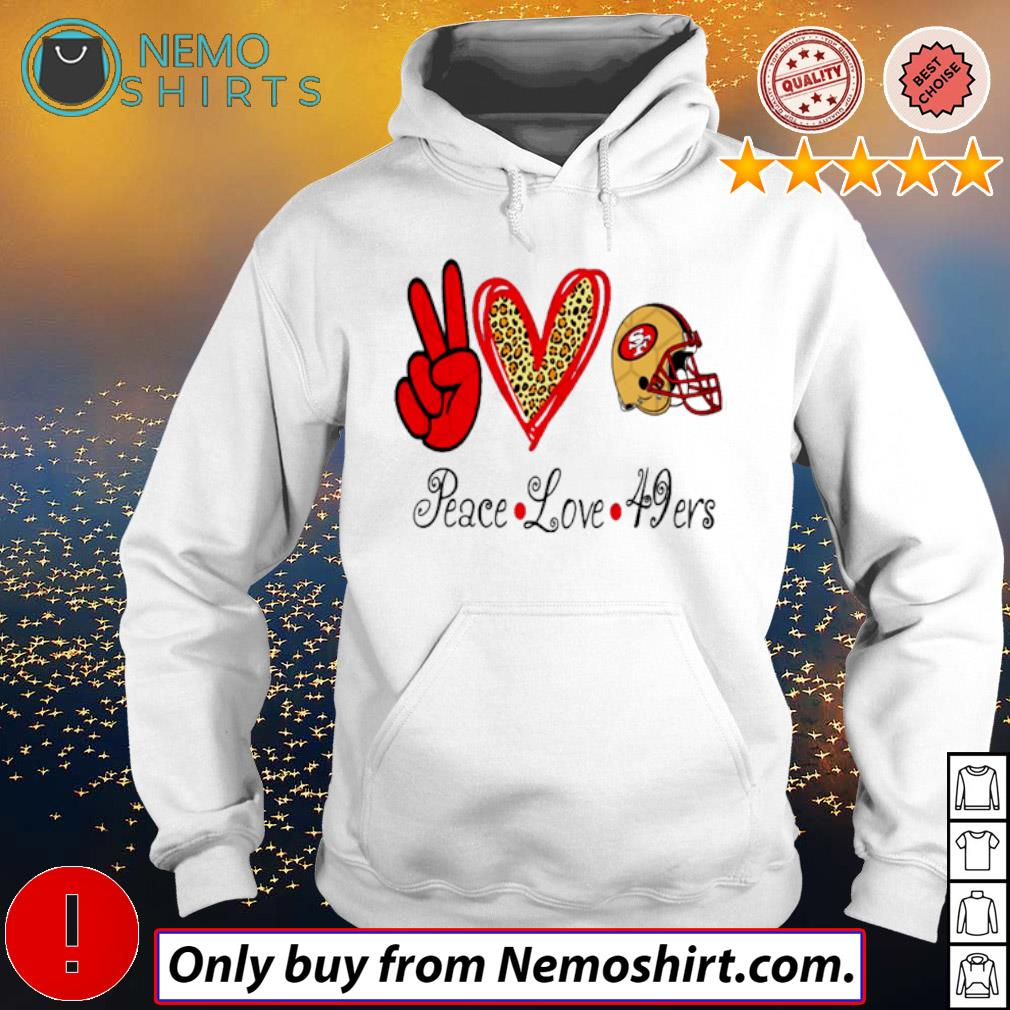 San Francisco 49ers football Peace Love 49ers s Hoodie white