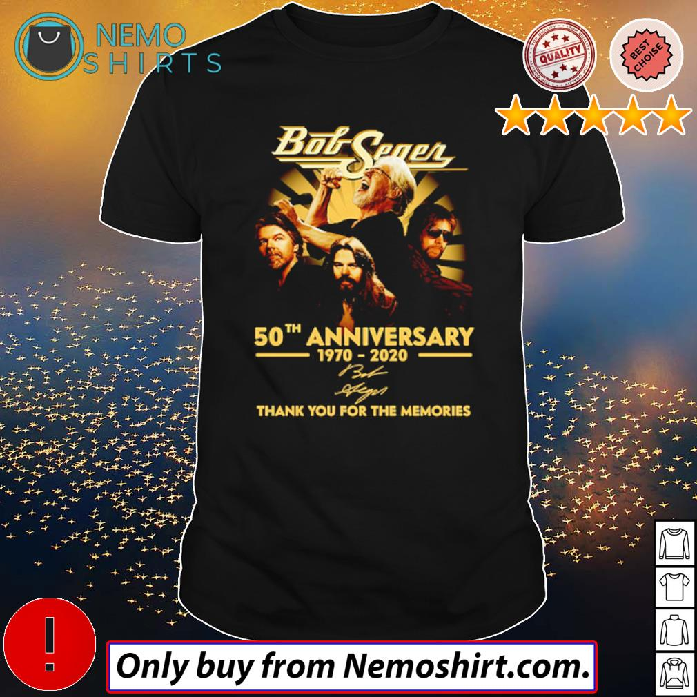 Thank you for the memories Bob Seger 50th Anniversary 1970-2020 signature shirt