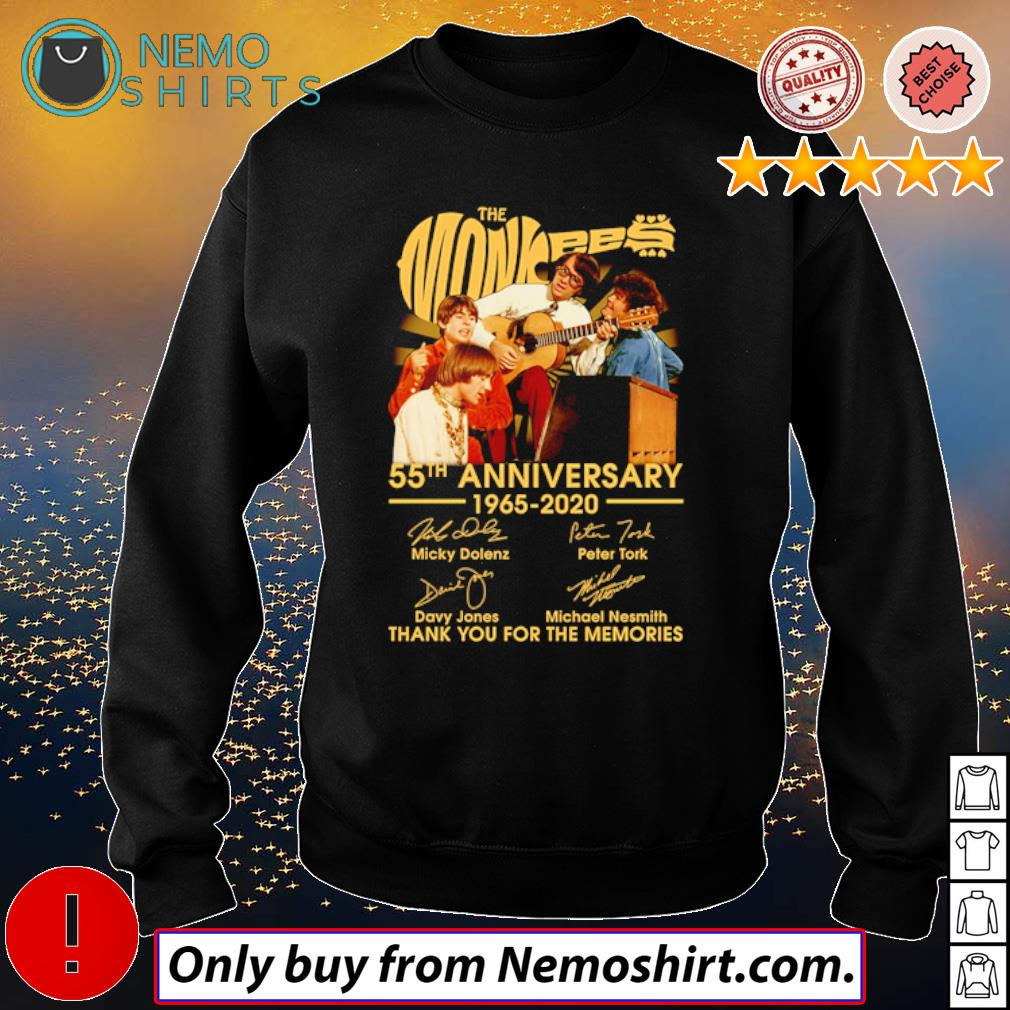 Thank you for the memories The Monkees 55th Anniversary 1965-2020 signatures s Sweatshirt Black