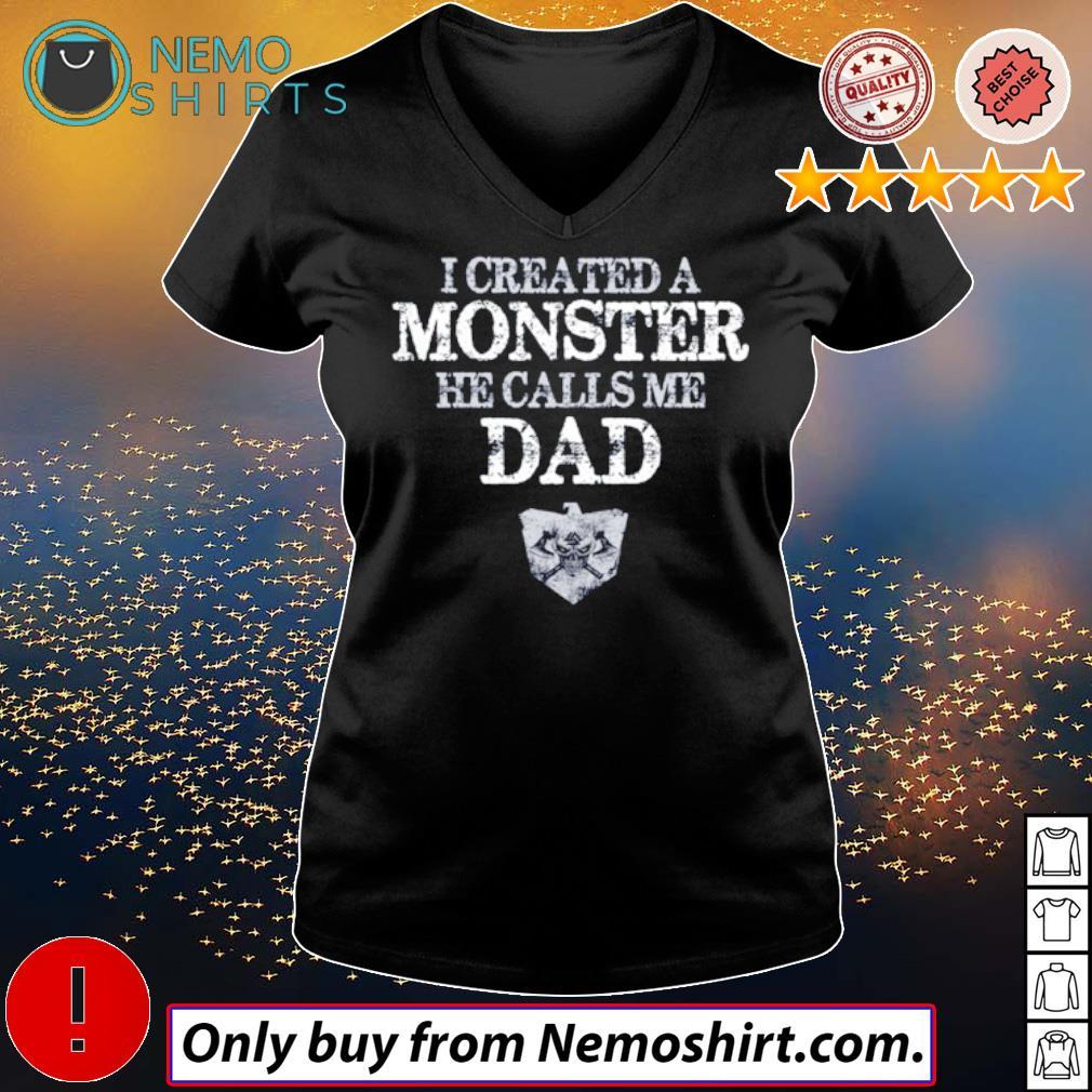 Viking I created a monster he calls me dad s V-neck Ladies Black