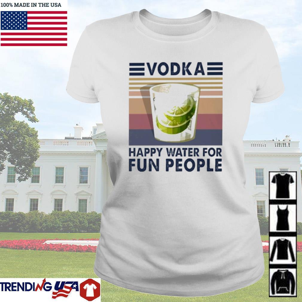 Vintage Vodka happy water for fun people s Ladies Tee White