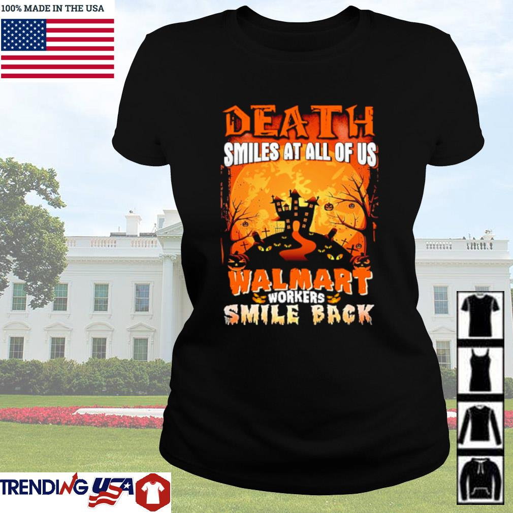 Halloween Death smiles at all of us Walmart workers smile back s Ladies Tee Black