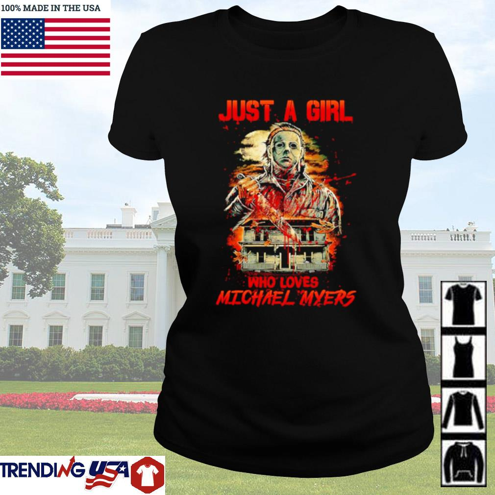 Horror characters just a girl who loves Michael Myers s Ladies Tee Black