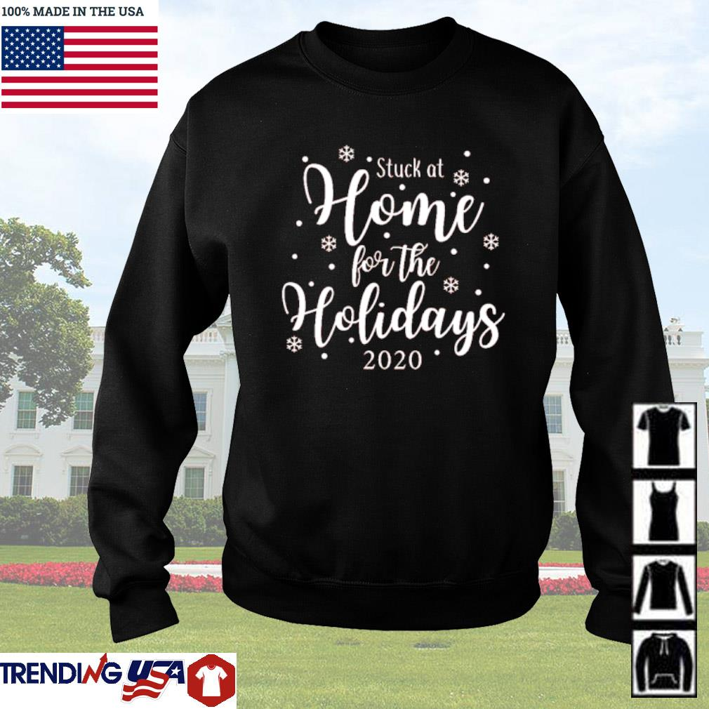 Stuck at home for the holidays 2020 Christmas sweater