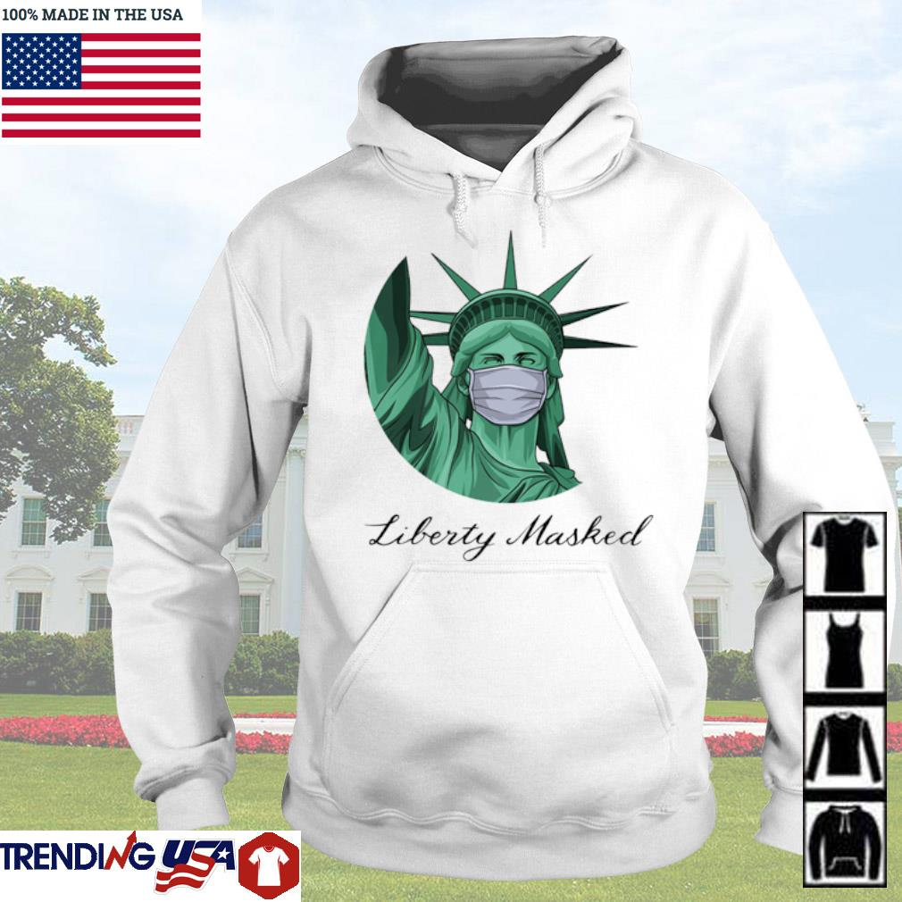 The Statue of Liberty wearing a mask liberty masked s Hoodie
