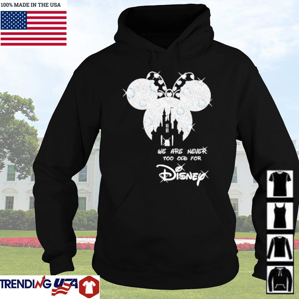 Diamond Mickey we are never too old for Disney s Hoodie