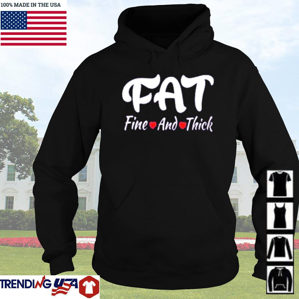Fat fine and thick s Hoodie