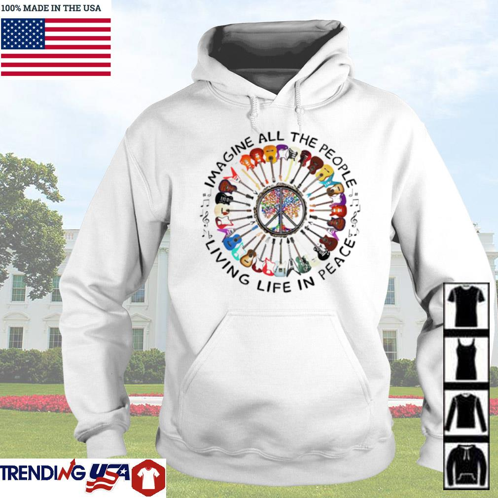 Guitars imagine all the people living life in peace s Hoodie