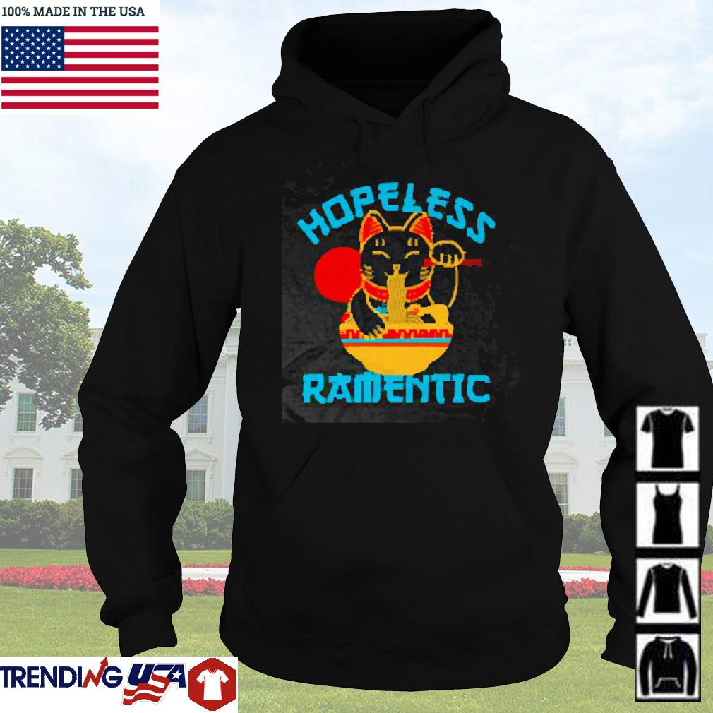 Black cat hopeless ramentic s Hoodie