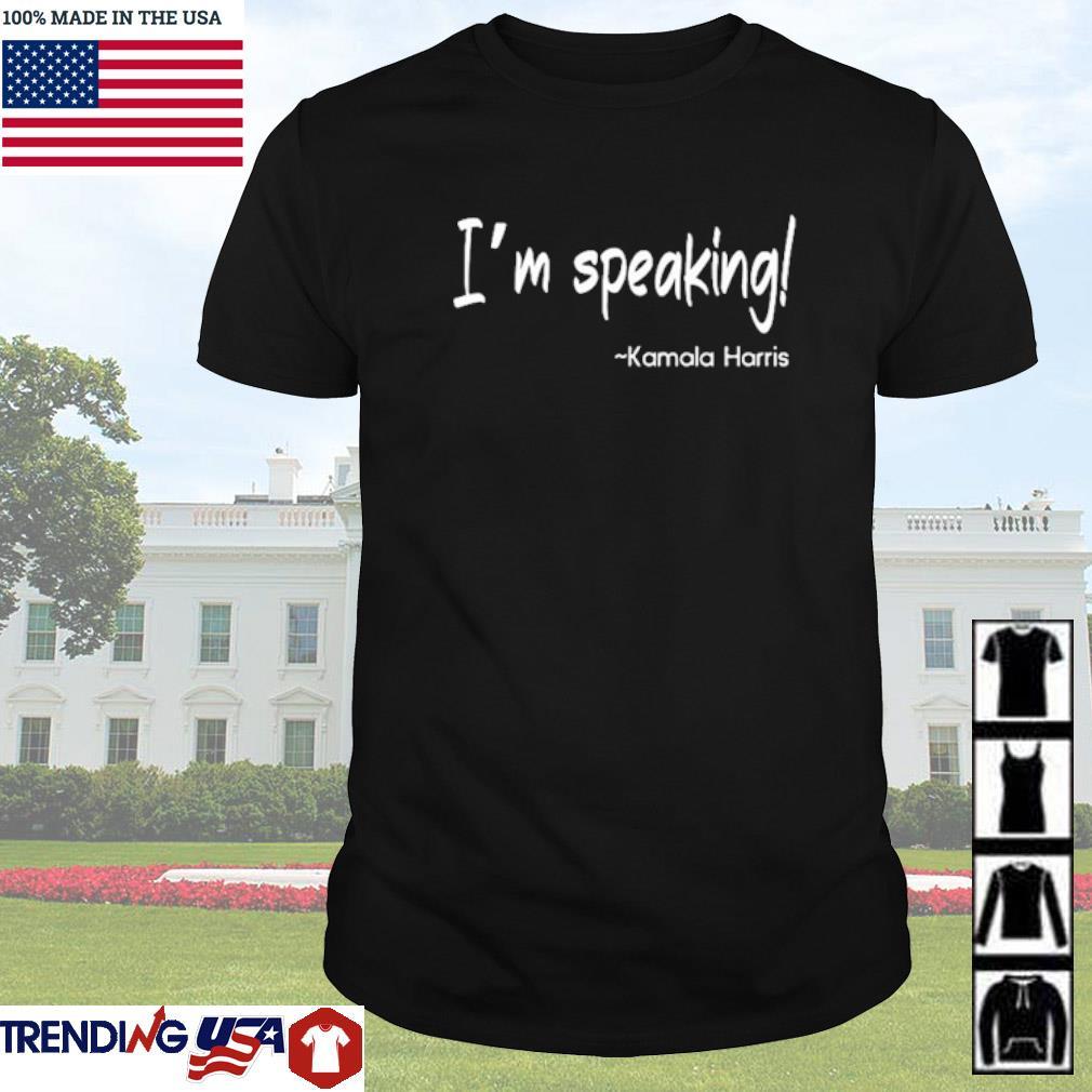 I'm speaking Kamala Harris shirt