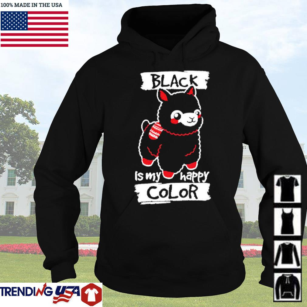 Llama black is my happy color s Hoodie