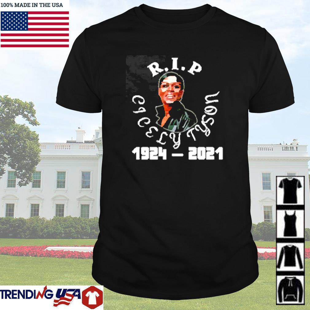 Rip Cicely Tyson 1924-2021 shirt